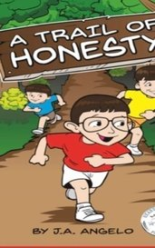 A Trail of Honesty by J.A. Angelo