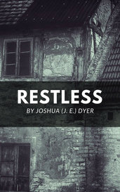 Restless by Joshua (J. E.) Dyer