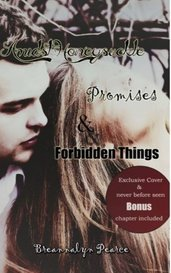 Amidst Honeysuckle, Promises, & Forbidden Things by Breannalyn May Pearce-Woghiren