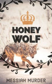 Honey Wolf by messiahmurder