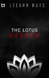 The Lotus Keeper (Book 1) by Leeann_Mays