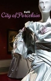City of Porcelain by Kelli