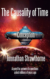The Causality of Time: Conception (Book 2) by Jonnathan Strawthorne
