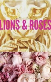 LIONS & ROSES by LionsandRoses