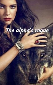 The alpha's rogue by MiaBellaArabella