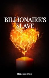 MANAN - BILLIONAIRE'S SLAVE by HoneyBunnny