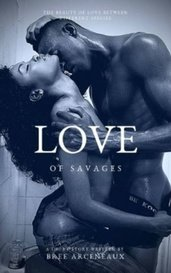 Love of Savages by Bree Arceneaux