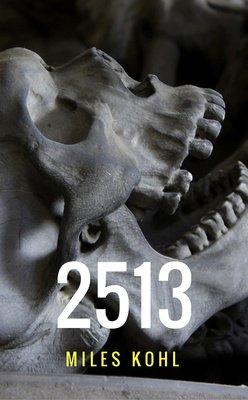2513 by Miles Kohl