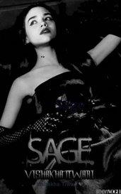 Sage by Vishakha Tiwari🖤