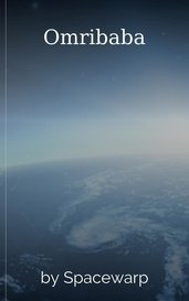 Omribaba by Spacewarp