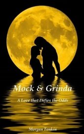 Mock & Grinda: A Love that Defies the Odds by Morgan Tonkin