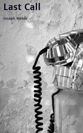 Last Call by Joseph Weber