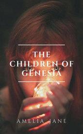 The Children of Genesia by Amelia_Jane