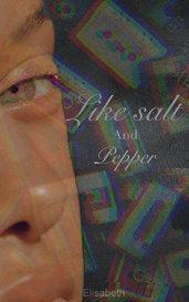Like Salt And Pepper by Elisabeth