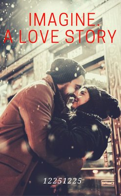 Imagine. A Love Story by 12251225