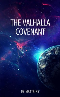 The Valhalla Covenant by Mattriks