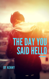 The Day You Said Hello by Kenny