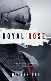 Royal Rose by BetterOff