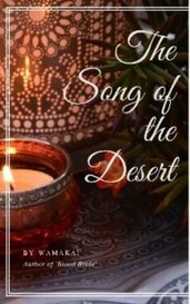 The Song of the Desert by Wamakai