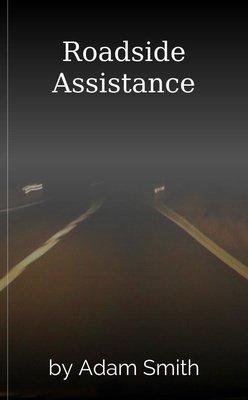 Roadside Assistance by Adam Smith