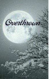 Overthrown by Christine Lee