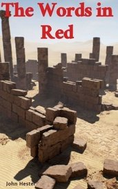 The Words in Red by John Hester
