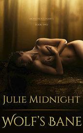 Wolf's Bane (Monstrous Hearts #2) by JulieMidnight