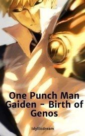 One Punch Man Gaiden - Birth of Genos by Idyllicdream