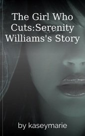 The Girl Who Cuts:Serenity Williams's Story by kaseymarie