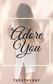 Adore You by Tee