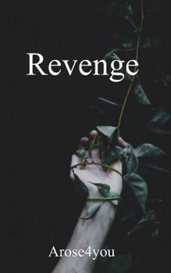 Revenge - Short Horror by Katie Essman