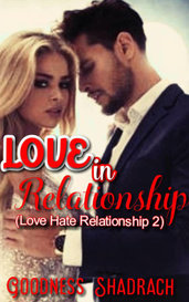 Love in Relationship (LHR 2 sample) by Goodness Shadrach