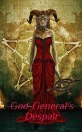 God-General's Despair by Aaron Ducret