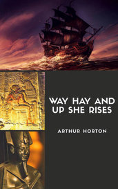 Way Hey and Up She Rises by Arthur