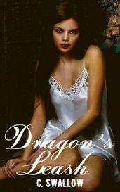 Dragon's Leash by C. Swallow