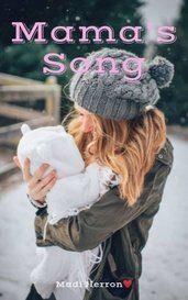 Mama's Song by Madi Herron❤️