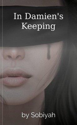 In Damien's Keeping by Sobiyah