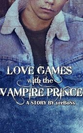 Love Games With The Vampire Prince by Mitochondria