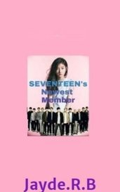SEVENTEEN Female Thai Member by Jayde.R.B