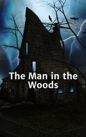 The Man in the Woods by H.L.Cullen