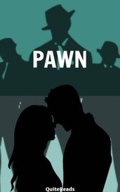 PAWN by QuiteReads