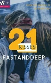 21 Kisses (18+) by FastAndDeep