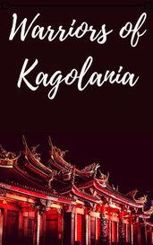 Warriors of Kagolania by Kasamiyo