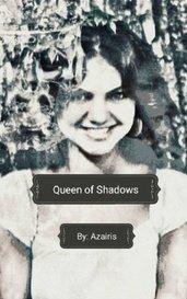 Queen of Shadows by Ash Azairis