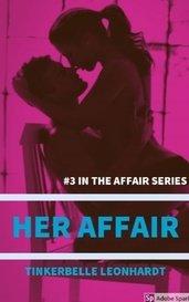 Her Affair by Tinkerbelle Leonhardt