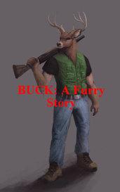 BUCK: A Furry Story by Aaron B.
