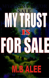 MY TRUST IS FOR SALE by marmoodarlee