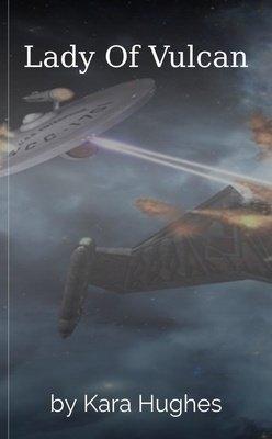 Lady Of Vulcan by Kara Hughes