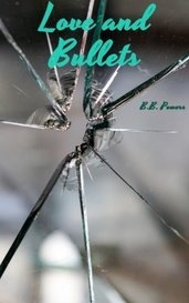 Love and Bullets by B.B. Powers
