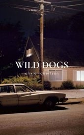 wild dogs by Olivia Robertson